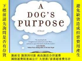 二手書博民逛書店A罕見Dog s Purpose-狗的目的Y436638 W. Bruce Cameron Forge Boo