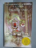 【書寶二手書T5/原文小說_NEN】The Silver Chair_Lewis, C. S./ Baynes, Pau