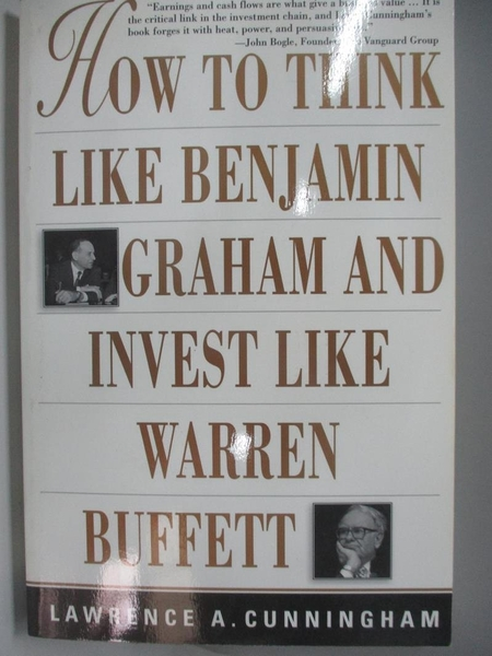 【書寶二手書T6/行銷_DKW】How to Think Like Benjamin Graham and Invest Like Warren Buffett_Cunningham, Lawrence A.