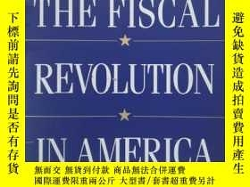 二手書博民逛書店The罕見fiscal revolution in Americ
