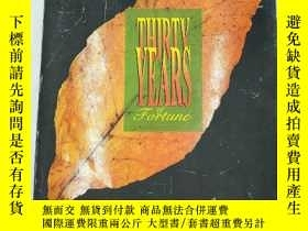 二手書博民逛書店THIRTV罕見YEARS OF FORTUNE:30 YEAR