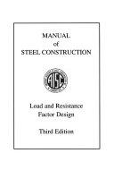 二手書博民逛書店《Manual of Steel Construction: Load & resistance factor design》 R2Y ISBN:1564240517