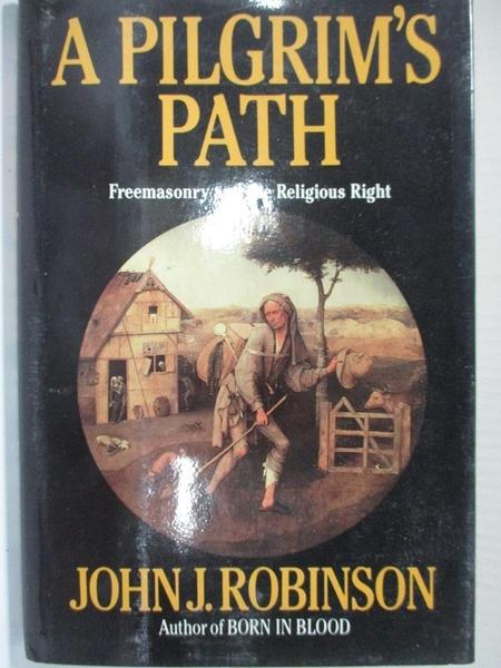 【書寶二手書T1/宗教_HGA】A Pilgrim's Path: Freemasonry and the Religious Right