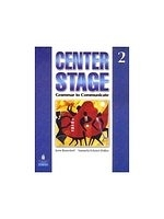 二手書博民逛書店《Center Stage 2: Grammar to Communicate, Student Book》 R2Y ISBN:0136133282