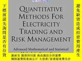 二手書博民逛書店Quantitative罕見Methods For Electricity Trading And Risk Ma