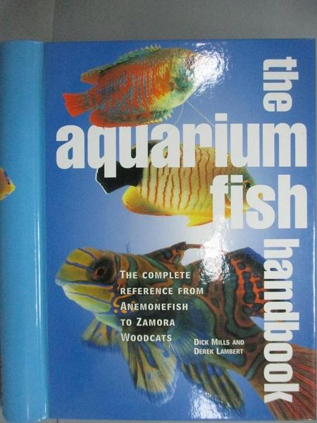 【書寶二手書T3/動植物_KOR】Aquarium Fish Handbook_Lambert, Derek/ Mill
