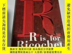 二手書博民逛書店SUE罕見GRAFTON R is for Ricochet(英