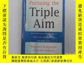 二手書博民逛書店Pursuing罕見the Triple Aim 追求三重目標(