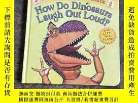 二手書博民逛書店How罕見Do Dinosaurs Laugh Out Loud? Board book 恐龍如何大聲笑(紙板書)