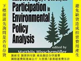 二手書博民逛書店Knowledge,罕見Power, And Participation In Environmental Pol