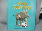 【書寶二手書T8/少年童書_NFT】Who's Yawning?_Bedford, David/ Worthington, Leonie