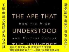二手書博民逛書店The罕見Ape That Understood The UniverseY364153 Steve Stew