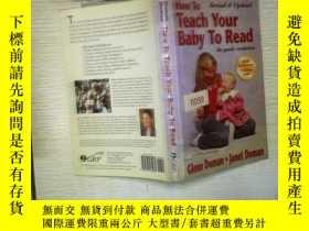 二手書博民逛書店HOW罕見TO TEACH YOUR BABY TO READ(05)Y180897