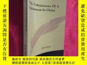 二手書博民逛書店The罕見Tribulations Of A Chinaman In China (小16开 ) 【详见图】Y