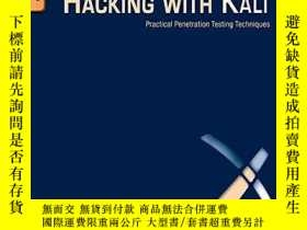二手書博民逛書店Hacking罕見With KaliY256260 James Broad Syngress 出版2013