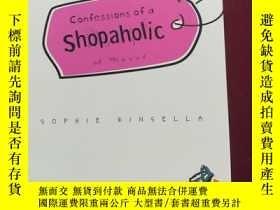 二手書博民逛書店Confessions罕見of a Shopaholic (英文原版)Y7091 Sophie Kinsell