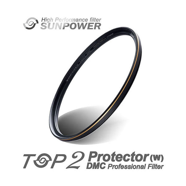 ◎相機專家◎ SUNPOWER TOP2 DMC PROTECTOR 72mm UV 超薄多層膜保護鏡 湧蓮公司貨