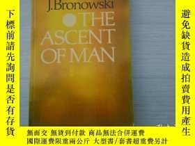 二手書博民逛書店J罕見Bronowski THE ASCENT OF MAN(原