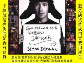 二手書博民逛書店Confessions罕見Of A Window DresserY256260 Simon Doonan St