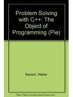 二手書博民逛書店《Problem Solving with C++: The Object of Programming (Pie)》 R2Y ISBN:0321225597