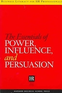 二手書博民逛書店《The Essentials of Power, Influence, and Persuasion》 R2Y ISBN:1591398215