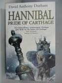 【書寶二手書T1/原文小說_AQ3】Hannibal : Pride Of Carthage_David Anthony Durham