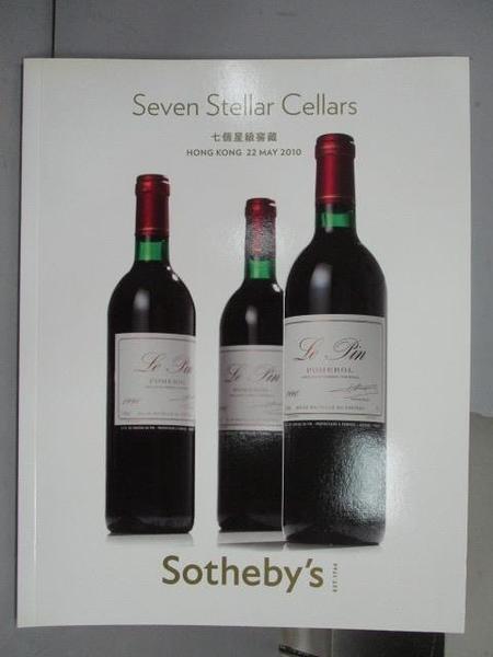 【書寶二手書T8/收藏_QMM】Sotheby s_Seven Stellar Cellars_2010/5/22