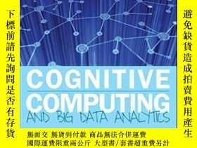 二手書博民逛書店Cognitive罕見Computing And Big Data AnalyticsY464532 Judi