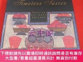 二手書博民逛書店〈洋書〉罕見Timeless Tastes-TURKISH CULINARY CULTURE-Y479343