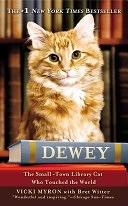 二手書博民逛書店 《Dewey: The Small-Town Library Cat Who Touched the World》 R2Y ISBN:044655541X