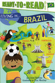 Ready to Read : LIVING IN...BRAZIL /L2《英文讀本.世界文化.認識城市.巴西》