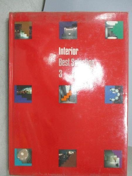 【書寶二手書T4/設計_XAF】Interior Best Selection 3_1988年