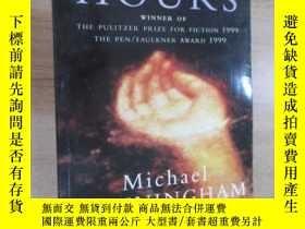 二手書博民逛書店外文書罕見THE HOURS Michael CUNNINGHAM(共229頁,32開) 有水印Y15969