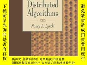 二手書博民逛書店Distributed罕見Algorithms-分布式算法Y436638 Nancy A. Lynch Mor
