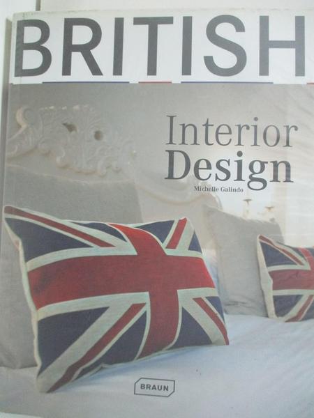 【書寶二手書T8/設計_DTJ】British Interior Design_Galindo, Michelle
