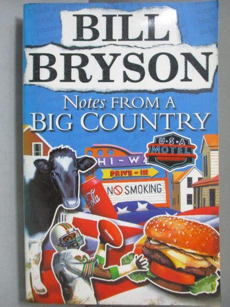 【書寶二手書T5/原文小說_NQW】Notes from a Big Country_Bill Bryson