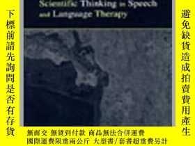 二手書博民逛書店Scientific罕見Thinking in Speech-言語科學思維Y361738 Carmel Lum