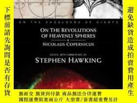 二手書博民逛書店On罕見The Revolutions Of Heavenly Spheres-論天體的旋轉Y436638 N