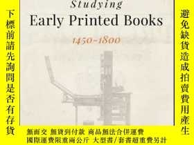 二手書博民逛書店Studying罕見Early Printed Books, 1450-1800: A Practical Gui