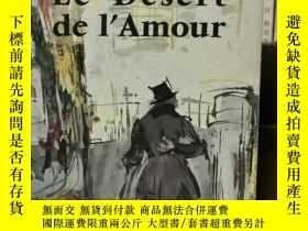 二手書博民逛書店Francois罕見Mauriac : Le Desert de l amour 愛的沙漠 (法國近現代文學)法文