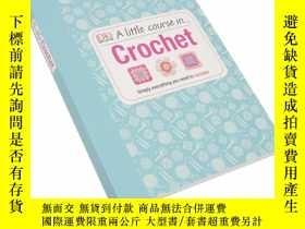 二手書博民逛書店鉤針編織的小課程罕見A Little Course In CrochetY205798 Theworks DK