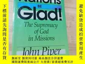二手書博民逛書店LET罕見THE Nations Be Glad(英文原版)Y19246 見圖 見圖 出版1993