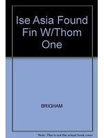 二手書博民逛書店 《Ise Asia Found Fin W/Thom One》 R2Y ISBN:0324405944│BRIGHAM