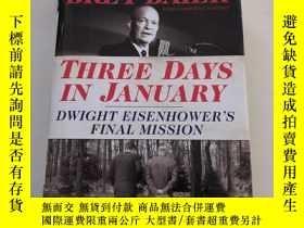 二手書博民逛書店Three罕見Days in January : Dwight
