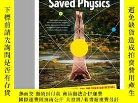 二手書博民逛書店How罕見The Hippies Saved PhysicsY364682 David Kaiser W. W