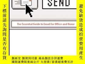 二手書博民逛書店Send:罕見The Essential Guide to Em