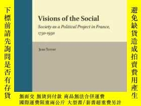 二手書博民逛書店Visions罕見Of The SocialY255562 Jean Terrier Brill 出版201