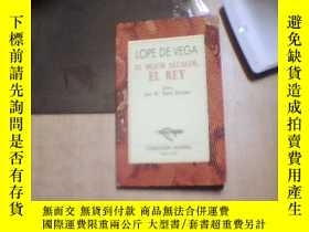 二手書博民逛書店LOPE罕見DE VEGA EL MEJOR ALCALDE,