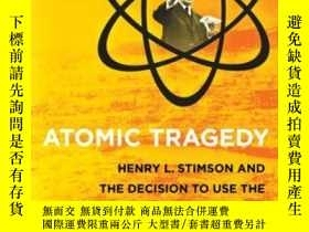 二手書博民逛書店Atomic罕見Tragedy: Henry L. Stimso