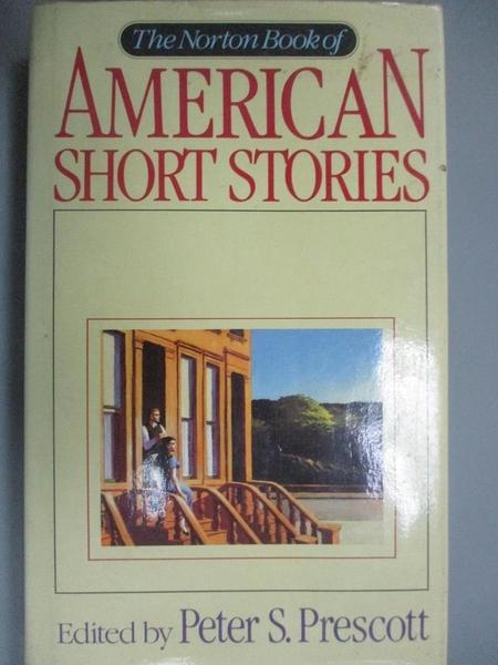 【書寶二手書T4/原文小說_E2K】Norton Book of American Short Stories_Prescott, Peter